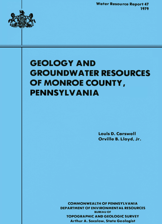 Geology and groundwater resources of Monroe County, Pennsylvania