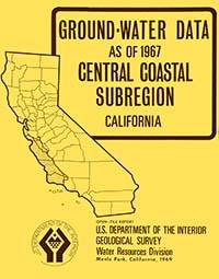 Ground-water data as of 1967, Central Coastal Subregion, California