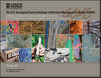 The U.S. Geological Survey Geologic Collections Management System (GCMS)—A master catalog and collections management plan for U.S. Geological Survey geologic samples and sample collections