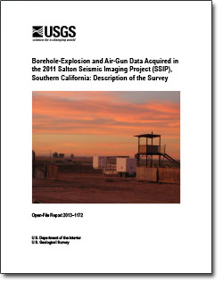 Borehole-explosion and air-gun data acquired in the 2011 Salton Seismic Imaging Project (SSIP), southern California: description of the survey