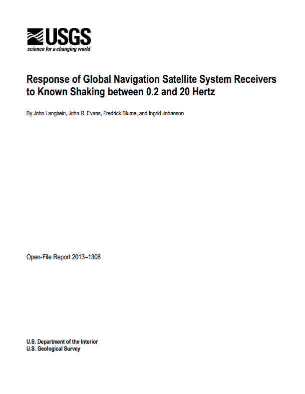 Response of Global Navigation Satellite System receivers to known shaking between 0.2 and 20 Hertz
