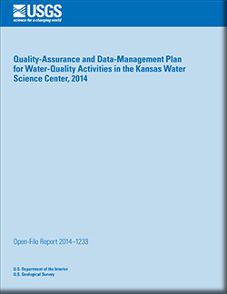 Quality-assurance and data-management plan for water-quality activities in the Kansas Water Science Center, 2014