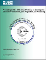 Proceedings of the XIIIth IAGA Workshop on Geomagnetic Observatory Instruments, Data Acquisition, and Processing