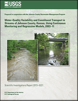 Water-quality variability and constituent transport and processes in streams of Johnson County, Kansas, using continuous monitoring and regression models, 2003-11