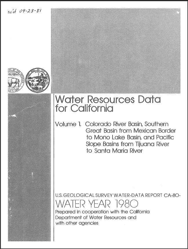 Water resources data for California, water year 1980; Volume 1, Colorado River basin, Southern Great Basin from Mexican border to Mono Lake basin, and Pacific slope basins from Tijuana River to Santa Maria River