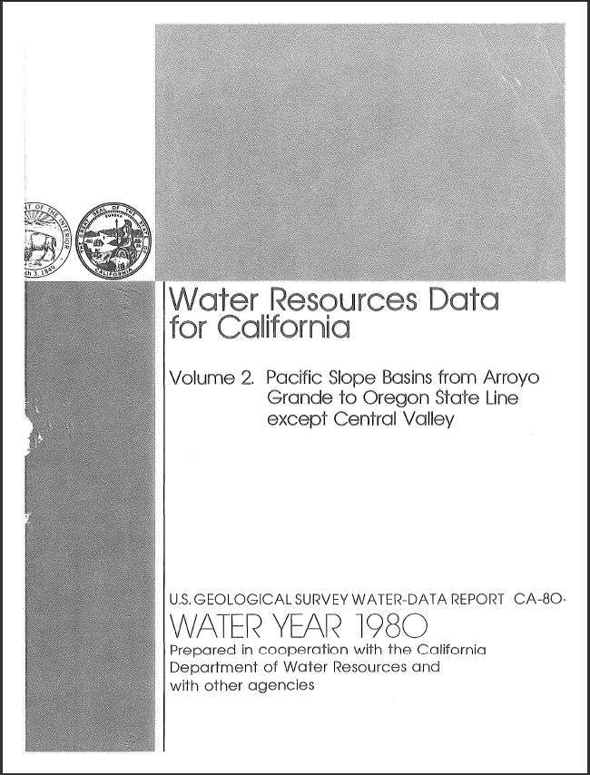 Water resources data for California, water year 1980; Volume 2, Pacific slope basins from Arroyo Grande to Oregon state line except Central Valley