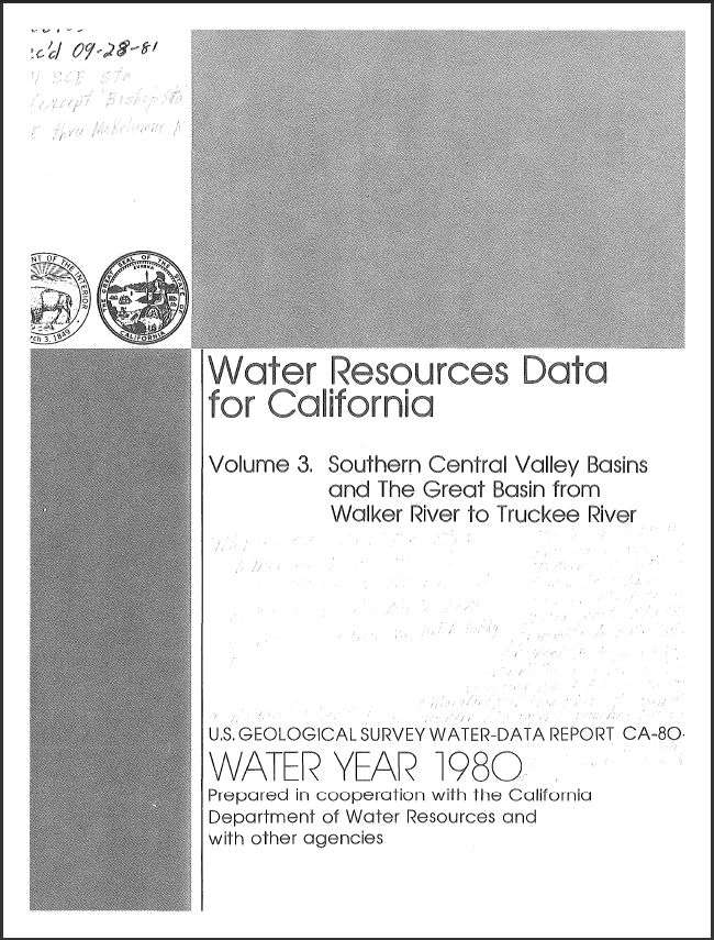 Water resources data for California, water year 1980; Volume 3, Southern Central Valley basins and the Great Basin from Walker River to Truckee River